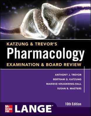 Katzung & Trevor's Pharmacology Examination & Board Review (Paperback)