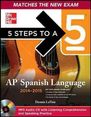5 Steps to a 5 AP Spanish Language 2014-2015