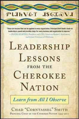 Leadership Lessons from the Cherokee Nation: Learn from All I Observe (Hardcover)