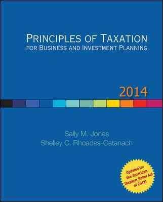Principles of Taxation for Business and Investment Planning 2014 (Hardcover)