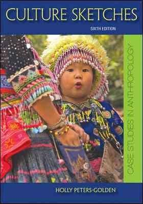 Culture Sketches: Case Studies in Anthropology (Paperback)