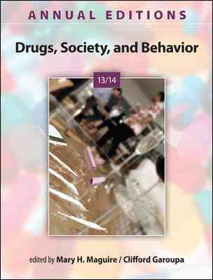 Annual Editions Drugs, Society, and Behavior 13/14 (Paperback)
