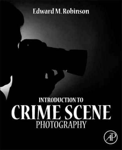 Introduction to Crime Scene Photography (Hardcover)