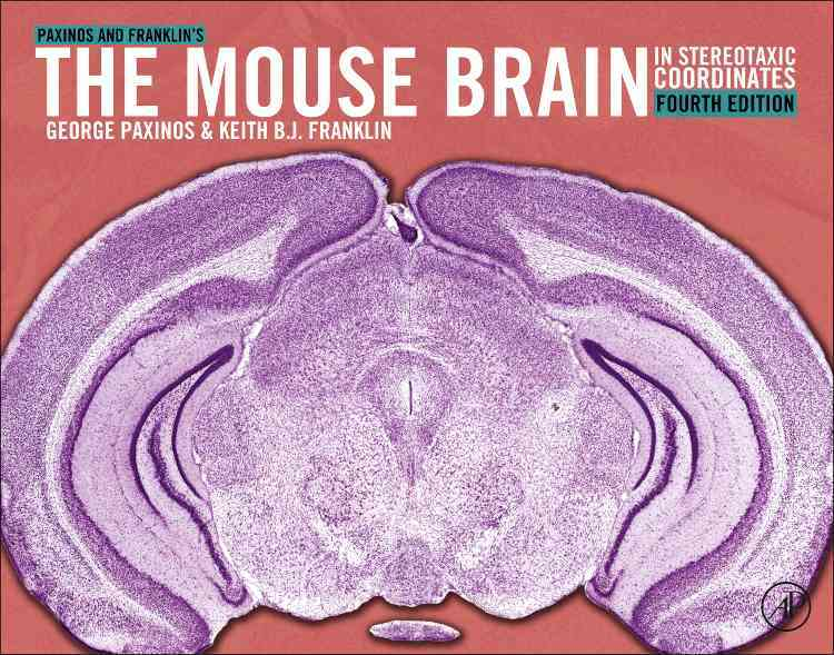 Paxinos and Franklin's The Mouse Brain in Stereotaxic Coordinates (Hardcover)