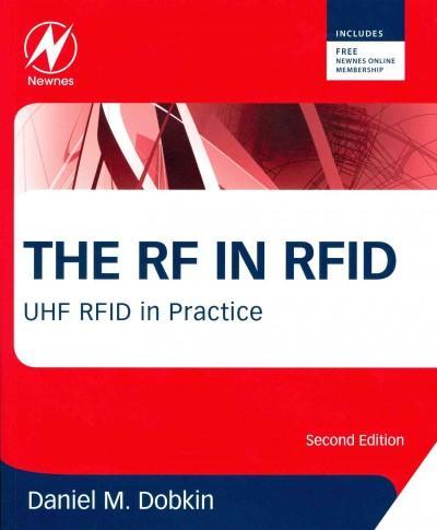 The RF in RFID: UHG RFID in Practice (Paperback)