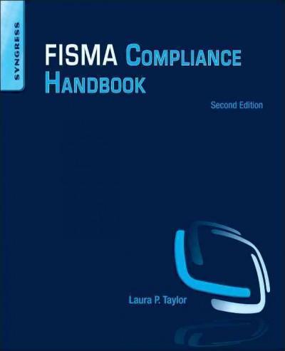 FISMA Compliance Handbook (Paperback)