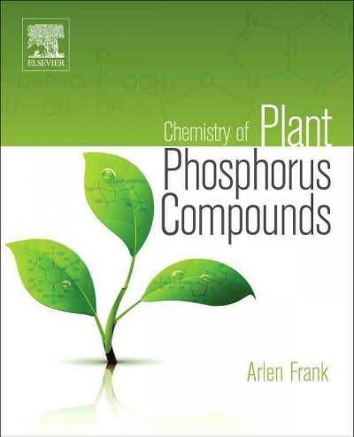 Chemistry of Plant Phosphorus Compounds (Hardcover)