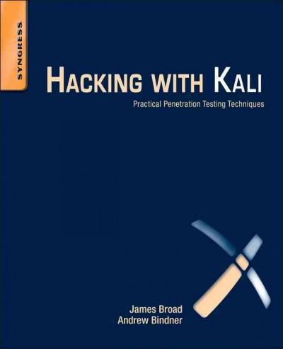 Hacking With Kali: Practical Penetration Testing Techniques (Paperback)
