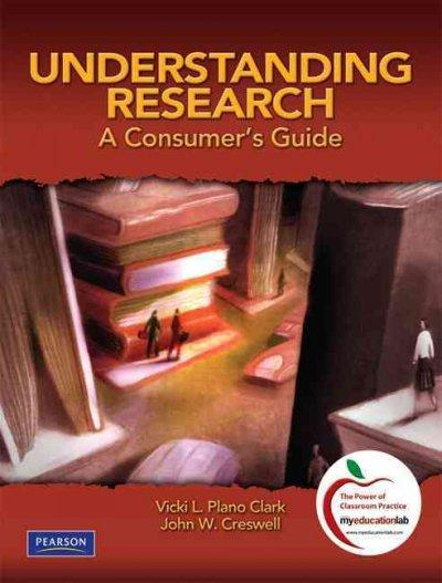 Understanding Research: A Consumer's Guide (Paperback)