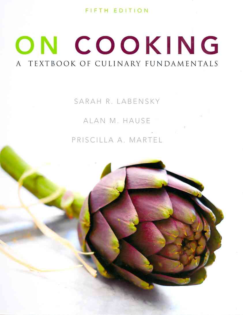 On Cooking: A Textbook of Culinary Fundamental