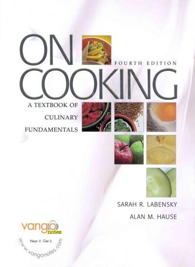 On Cooking / Cooking Techniques: A Textbook of Culinary Fundamentals