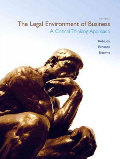 The Legal Environment of Business: A Critical Thinking Approach (Hardcover)