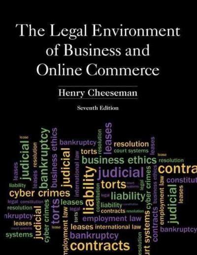 The Legal Environment of Business and Online Commerce: Business Ethics, E-commerce, Regulatory, and International... (Hardcover)