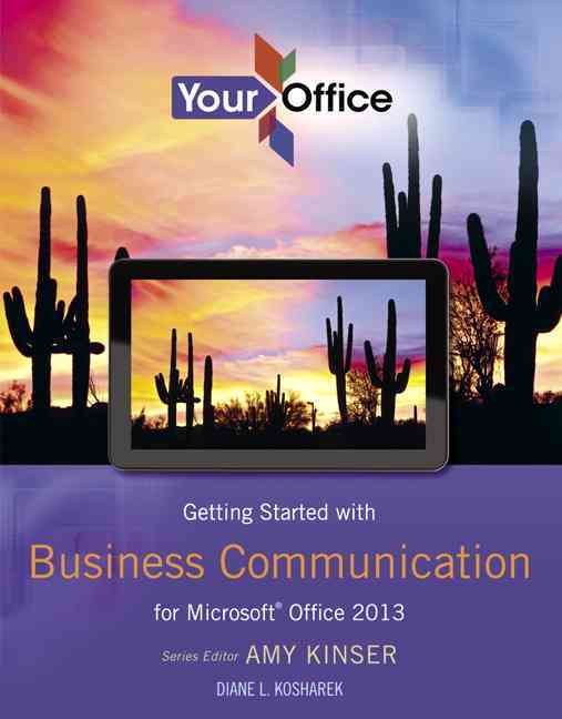 Getting Started With Business Communication for Microsoft Office 2013 (Paperback)