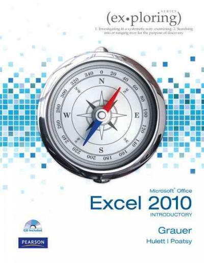 Exploring Microsoft Office Excel 2010 Introductory