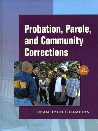 Probation, Parole and Community Corrections in the United States (Hardcover)