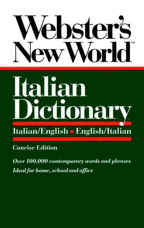 Webster's New World Italian Dictionary/Italian/English-English/Italian (Paperback)
