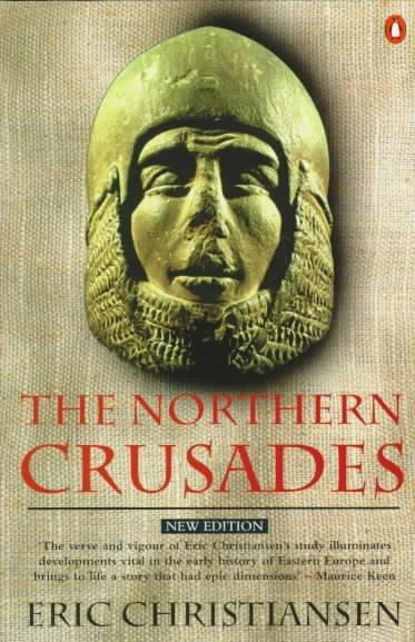 The Northern Crusades (Paperback)