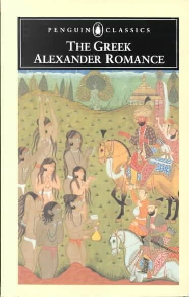 The Greek Alexander Romance (Paperback)