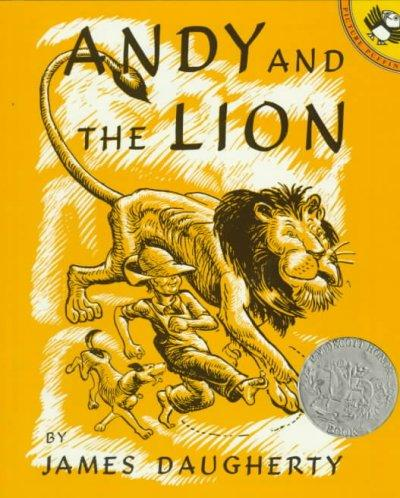 Andy and the Lion: A Tale of Kindness Remembered or the Power of Gratitude (Paperback)