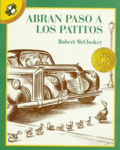 Abran Paso a Los Patitos / Make Way for Ducklings (Paperback)