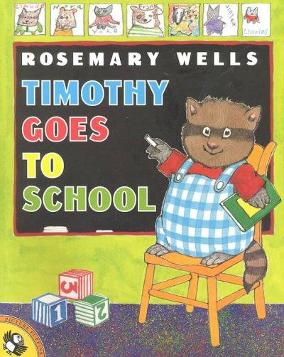 Timothy Goes to School (Paperback)