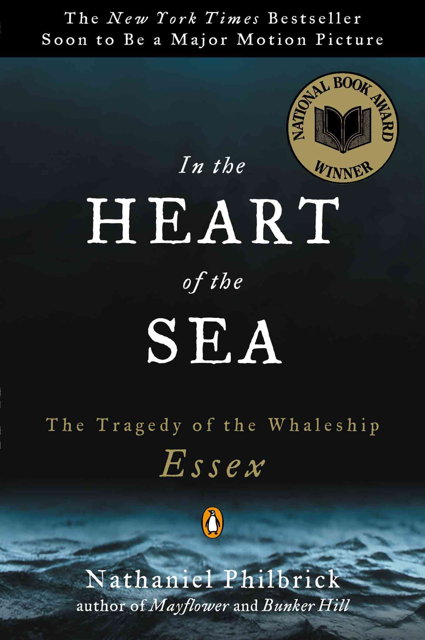 In the Heart of the Sea: The Tragedy of the Whaleship Essex (Paperback)