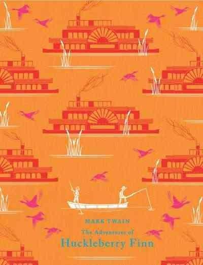 The Adventures of Huckleberry Finn (Hardcover)