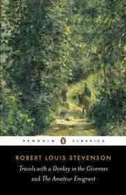 Travels With Donkey In The Cevennes And The Amateur Emigrant (Paperback)