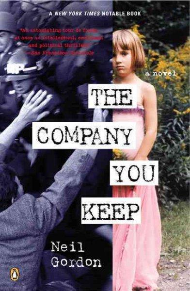 The Company You Keep (Paperback)