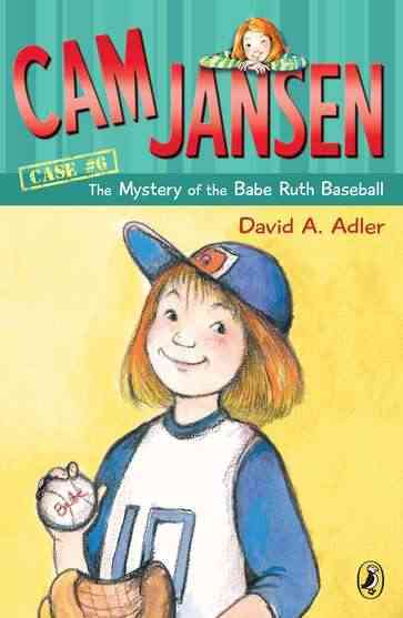 Cam Jansen and the Mystery of the Babe Ruth Baseball (Paperback)