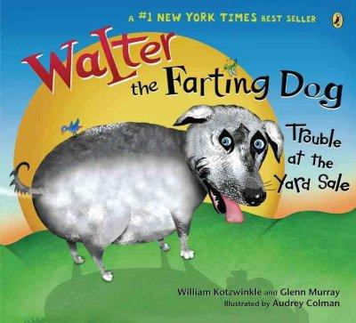 Walter the Farting Dog: Trouble at the Yard Sale (Paperback) - Thumbnail 0