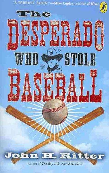 The Desperado Who Stole Baseball (Paperback)