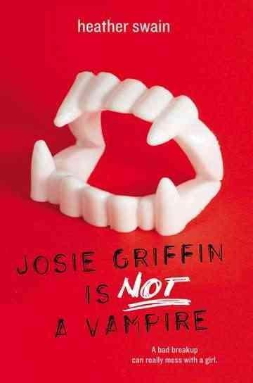Josie Griffin Is Not A Vampire (Paperback)