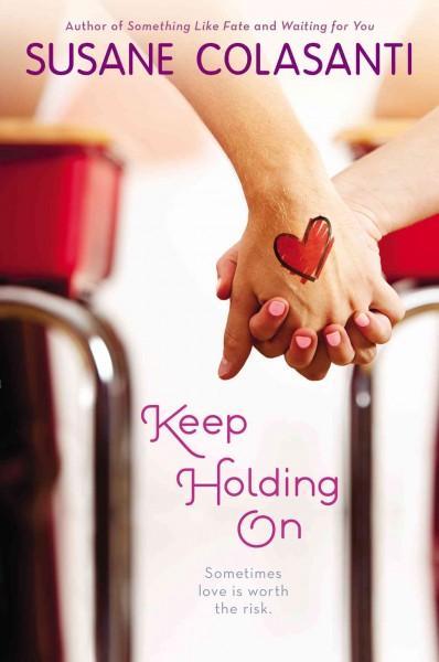 Keep Holding On (Paperback)