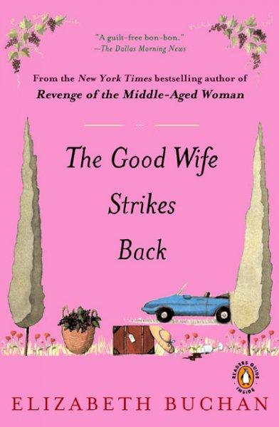 The Good Wife Strikes Back (Paperback)