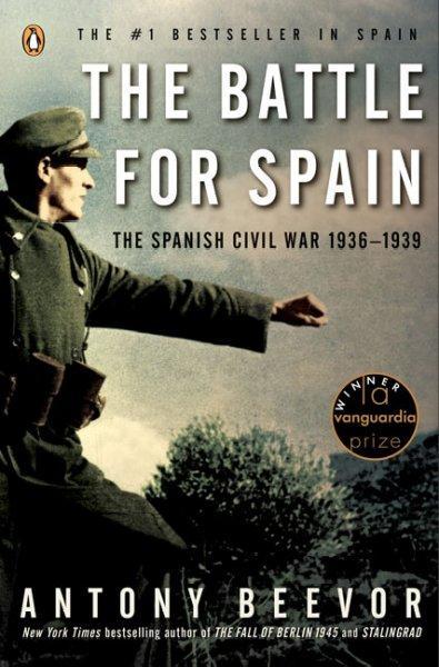 The Battle for Spain: The Spanish Civil War 1936-1939 (Paperback)