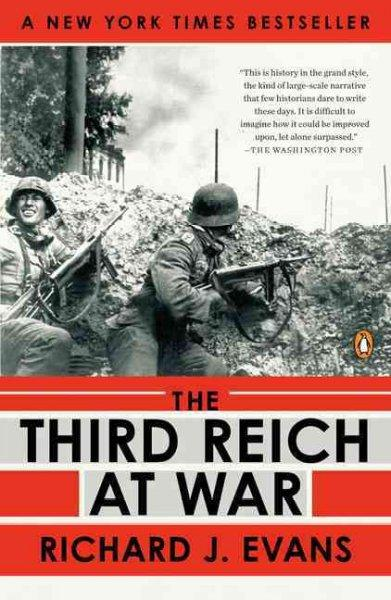 The Third Reich at War: 1939-1945 (Paperback)