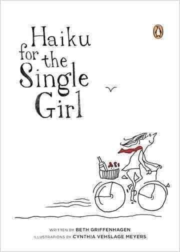 Haiku for the Single Girl (Hardcover)