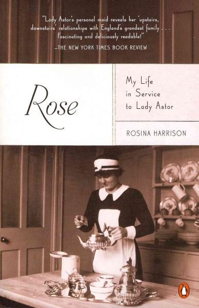 Rose: My Life in Service to Lady Astor (Paperback)