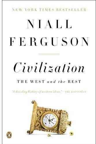 Civilization: The West and the Rest (Paperback)
