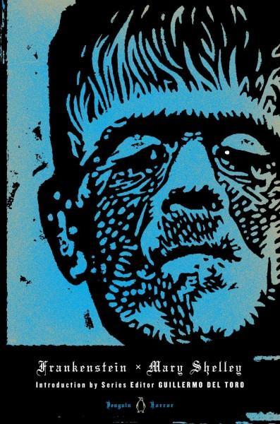 Frankenstein: Or the Modern Prometheus (Hardcover)
