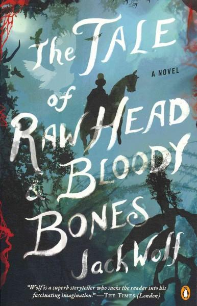 The Tale of Raw Head and Bloody Bones (Paperback)