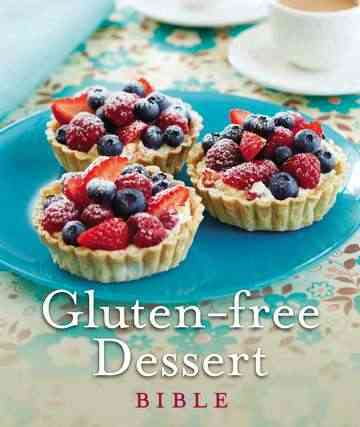 Gluten-Free Dessert Bible (Paperback)