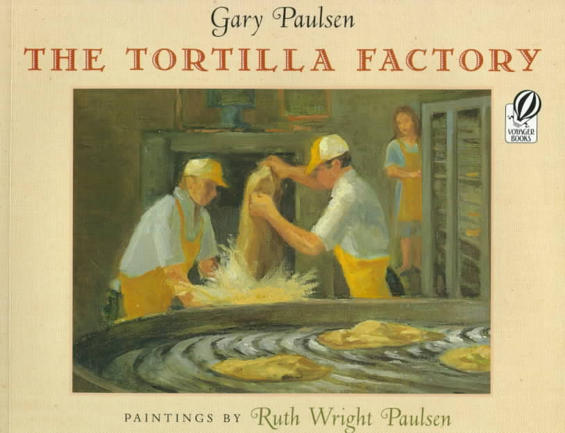 The Tortilla Factory (Paperback)