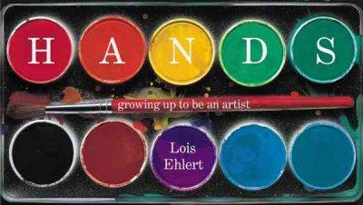Hands: Growing Up to Be an Artist (Hardcover)