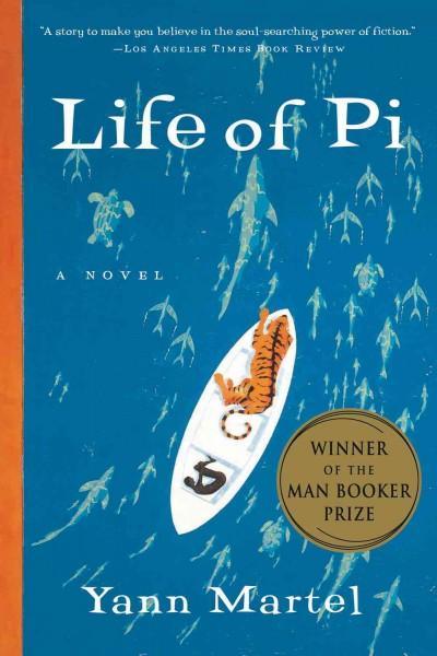 Life of Pi: A Novel (Paperback)