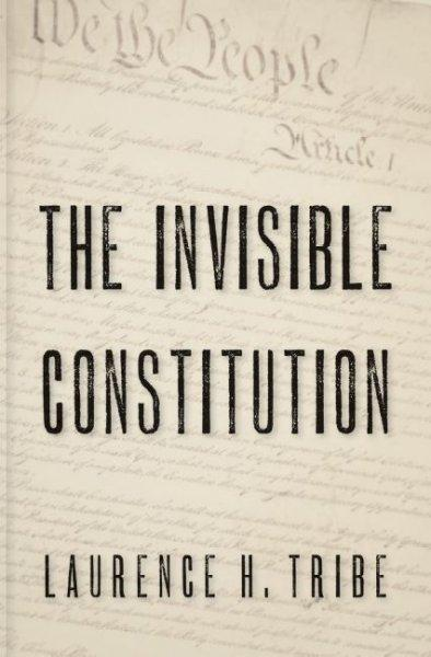 The Invisible Constitution (Hardcover)