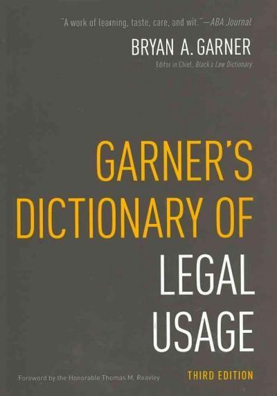 Garner's Dictionary of Legal Usage (Hardcover)