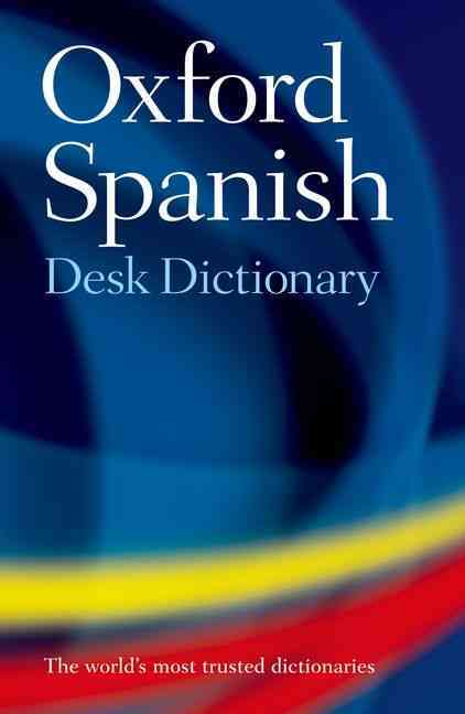 Oxford Spanish Desk Dictionary (Hardcover) - Thumbnail 0